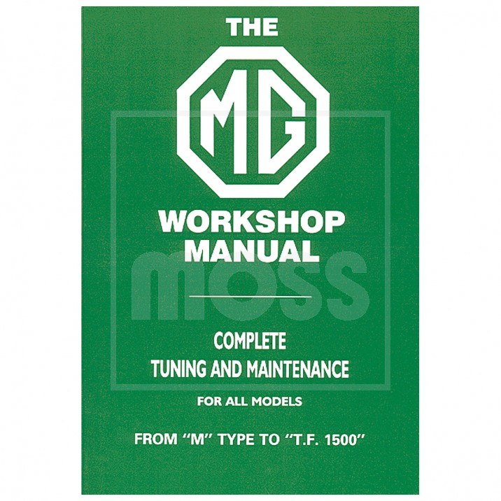 Workshop Manual, MG M-TF