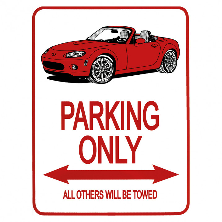 Parking Only Sign, MX-5 Mk3, red