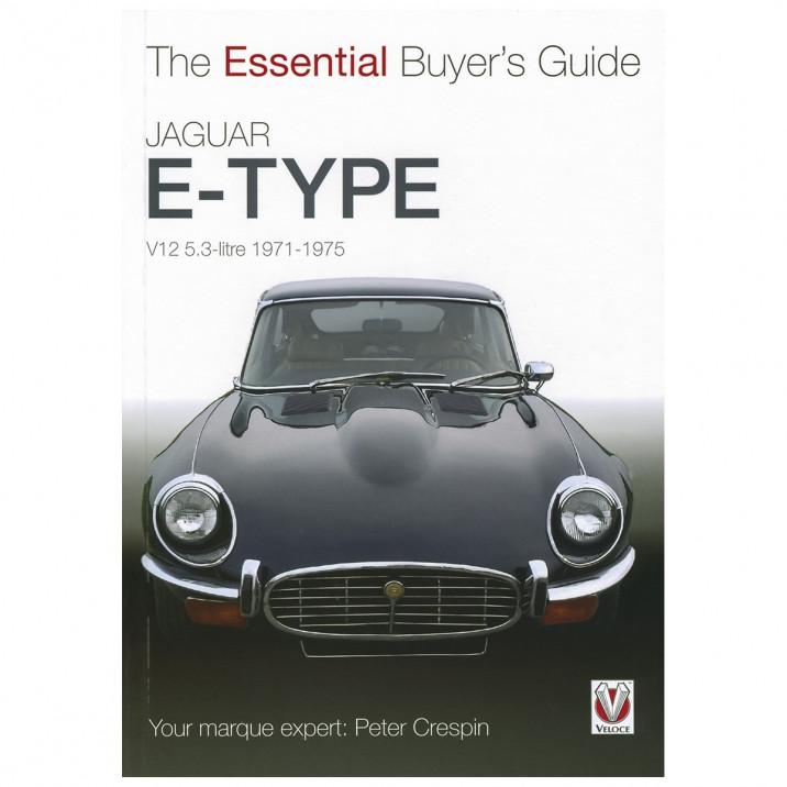 Essential Buyers Guide Jaguar E-Type V12 5.3 Litre, book