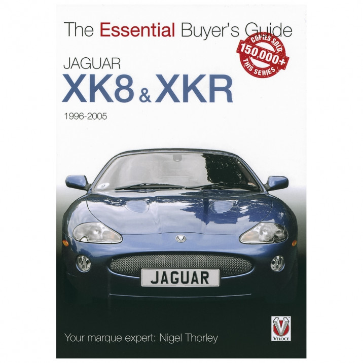 Essential Buyers Guide Jaguar XK8 & XKR 1996-05, book