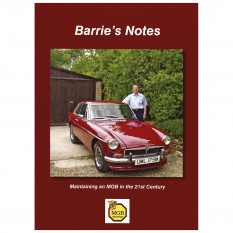 Barrie's Notes, Maintaining an MGB in the 21st Century