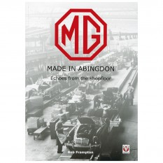 MG Made In Abingdon, by Bob Frampton