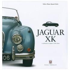 Jaguar XK A Celebration Of Jaguars 1950s Classic, hardback book