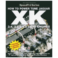 How To Power Tune Jaguar XK 3.4, 3.8 & 4.2 Litre Engines, paperback book
