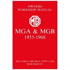 Workshop Manual, MGA & MGB 1955 To 1968