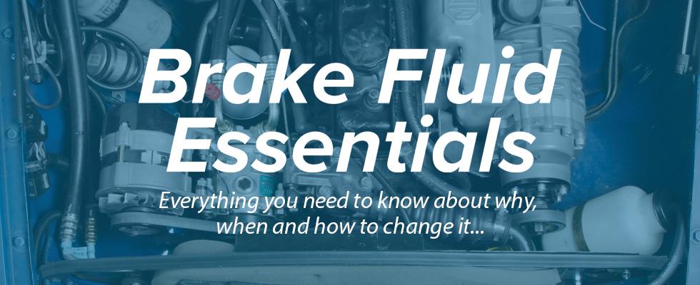 Essential brake fluid guide