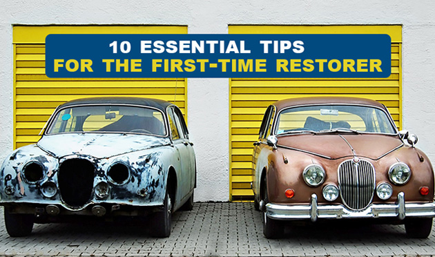 Top 10 essential tips for the first-time restorer