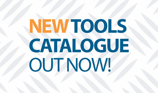 Be up to date with our latest Tools Catalogue